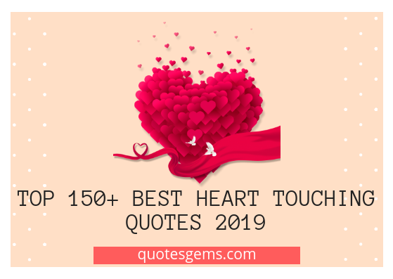 best heart touching quotes 2019