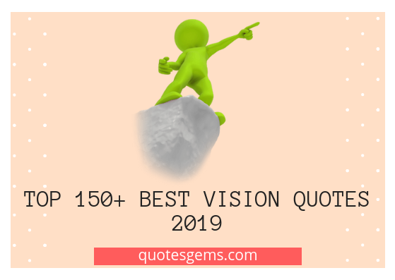best vision quotes 2019