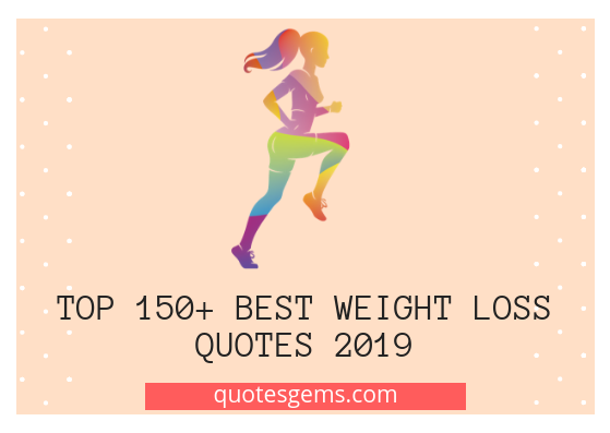 best weight loss quotes 2019