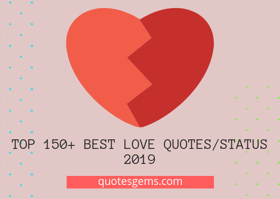 best love quotes/status 2019