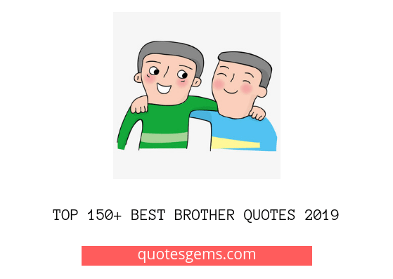Best Brother quotes 2019