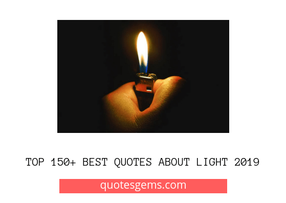 best Quotes about light 2019