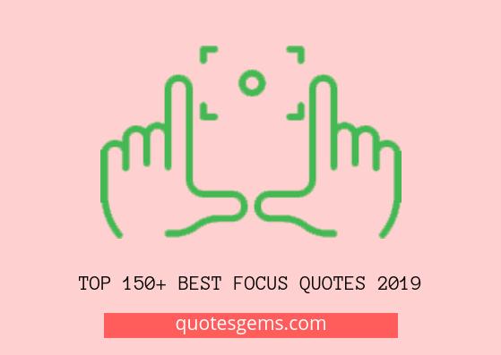 best Focus quotes 2019
