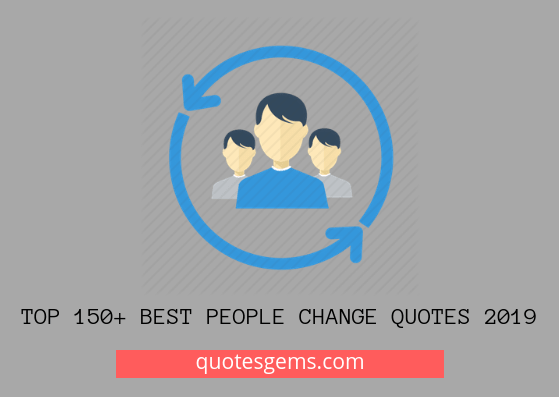 best People change quotes 2019