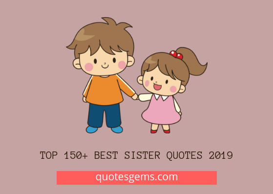 best Sister quotes 2019