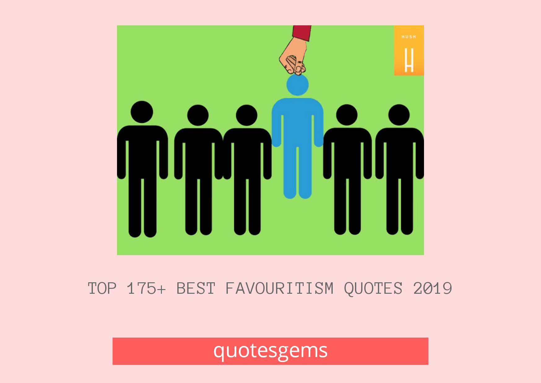 Best Favouritism Quotes 2019
