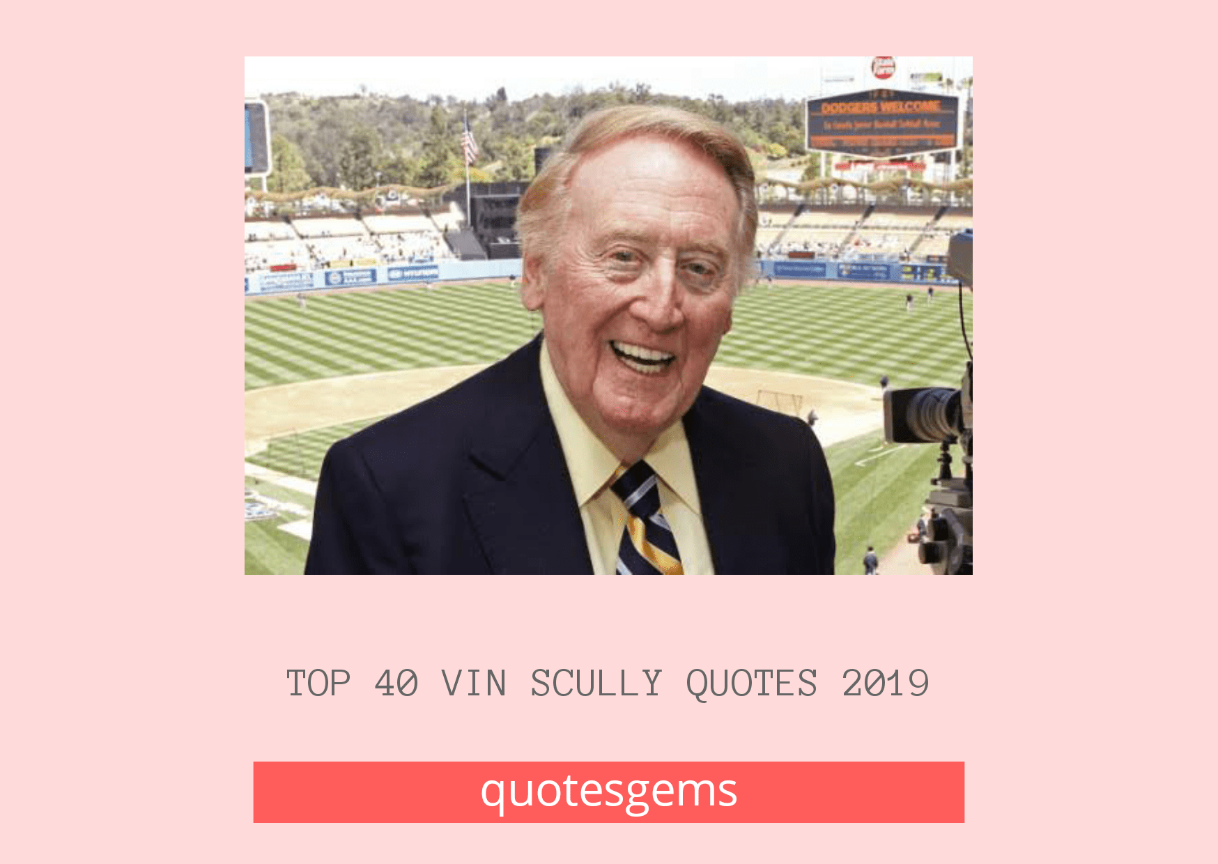 Vin Scully Quotes 2019