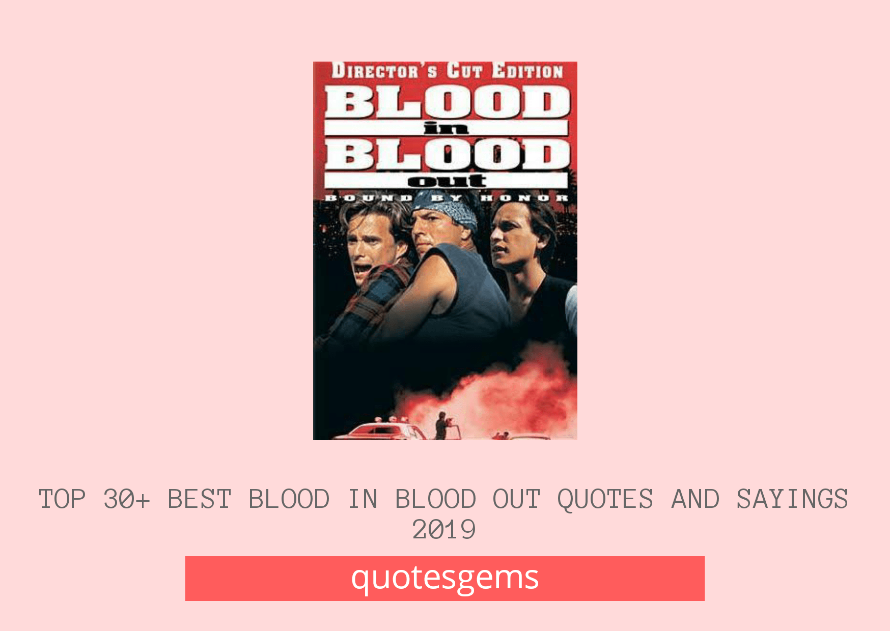 Blood In Blood Out Quotes And Sayings 2019
