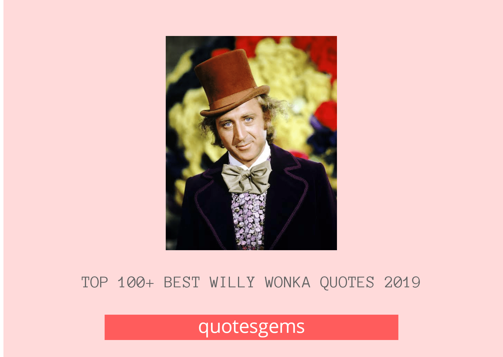 Willy Wonka Quotes 2019