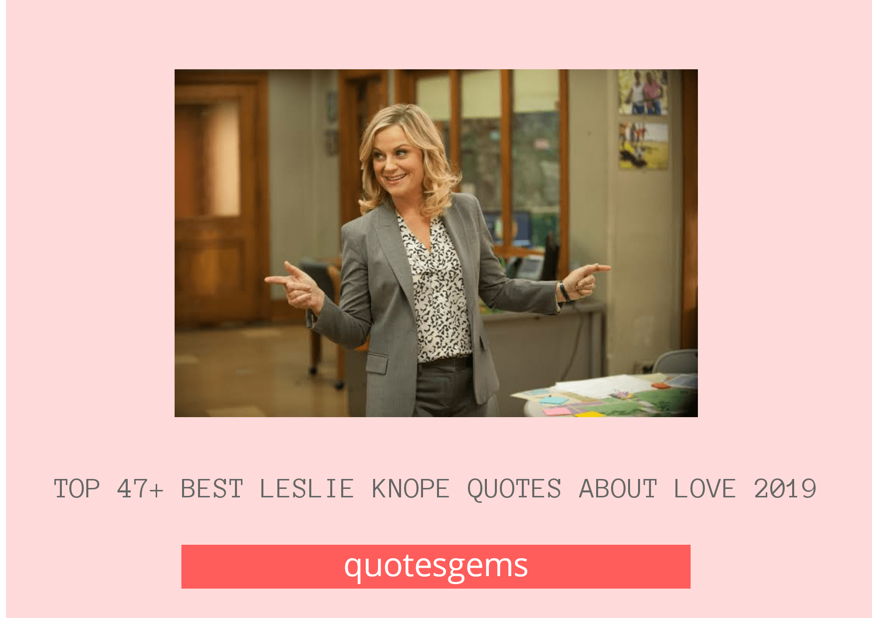 Leslie Knope Quotes About Love 2019