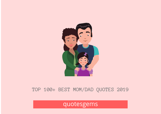 Mom Dad Quotes 2019