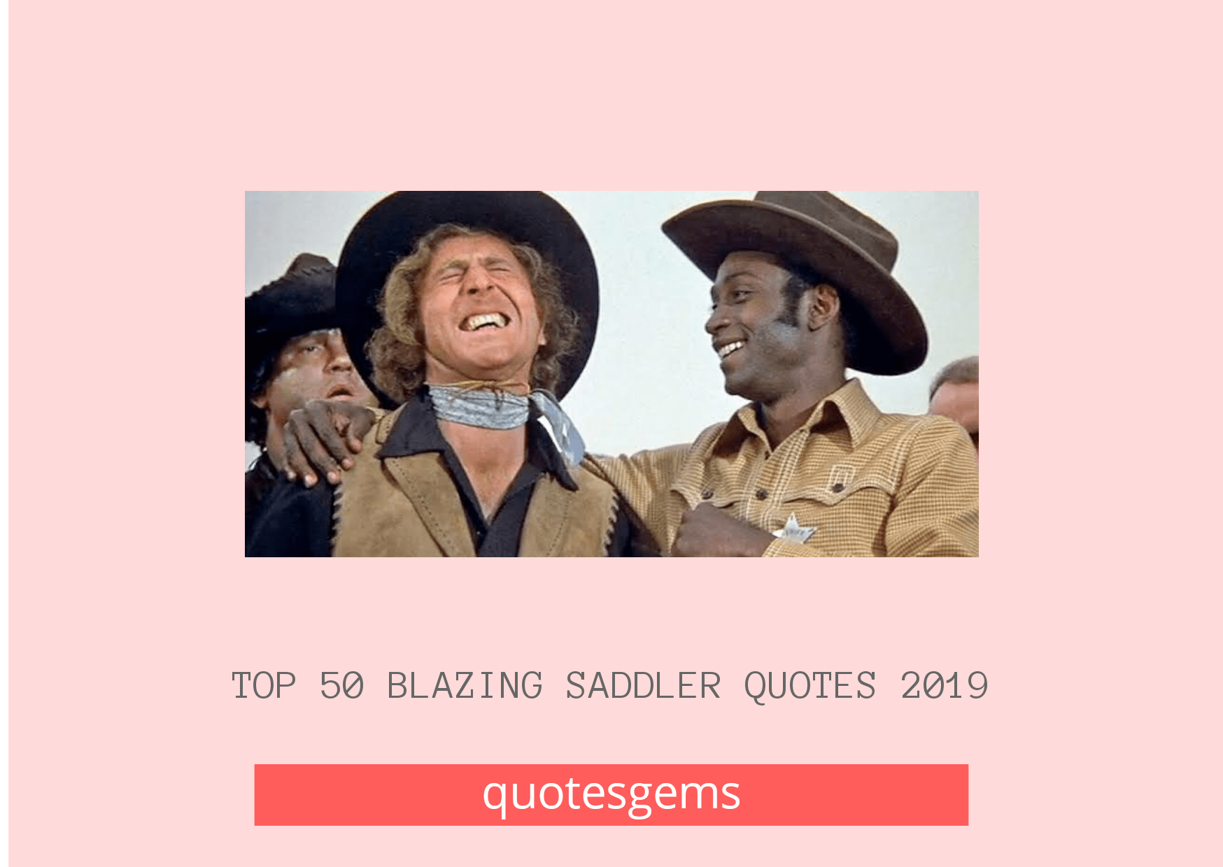 Best Blazing Saddles Quotes 2019