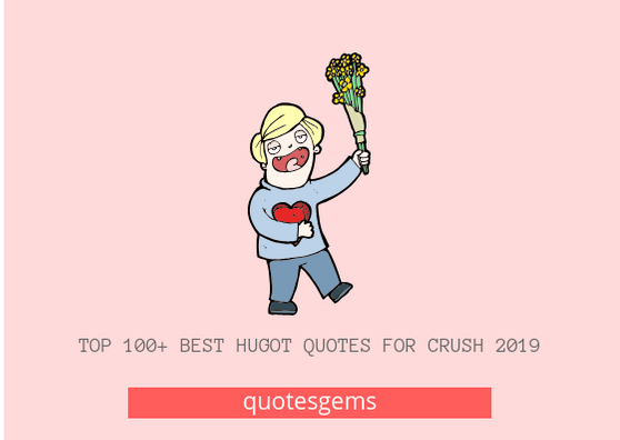 Best Hugot Quotes For Crush 2019